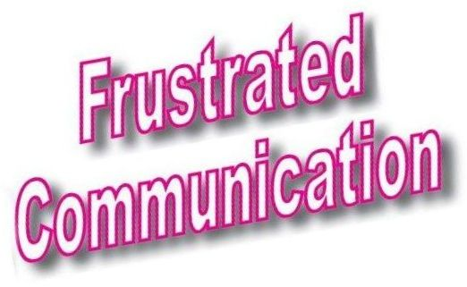 Frustrated Communication